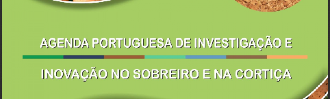 Agenda da Investigação e Inovação no Sobreiro e Cortiça foi lançada