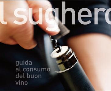 Il sughero: guida al consumo del buon vino
