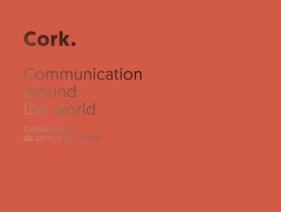 Cork.Comunicação da Cortiça no Mundo.