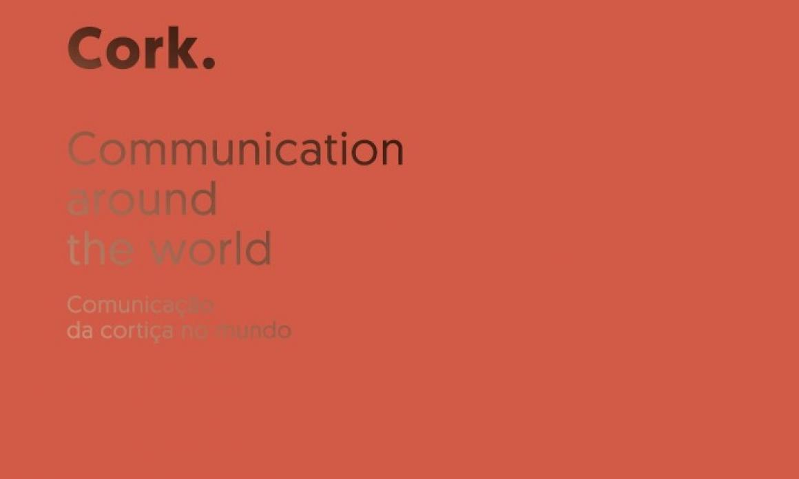 Cork.Comunicação da Cortiça no Mundo